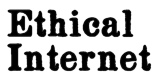 Ethical Internet Home